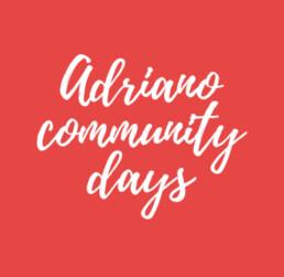 Adriano Community Days - Strategia